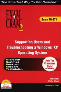 Supporting Users and Troubleshooting a Windows XP Operating System