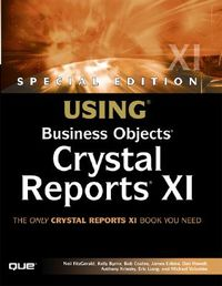 Using Business Objects Crystal Reports XI