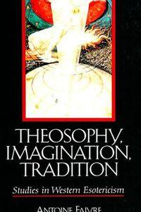 Theosophy, Imagination, Tradition