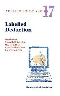Labelled Deduction