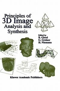 Principles of 3d Image Analysis and Synthesis