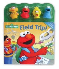 Sesame Street Field Trip! Book And Finger Puppets
