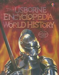 The Usborne Encyclopedia of World History