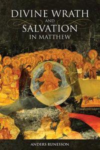 Divine Wrath and Salvation in Matthew