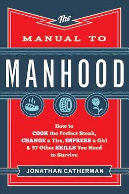 The Manual to Manhood