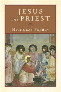 Jesus the Priest