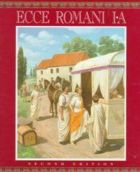 Ecce Romani I-A a Latin Reading Program