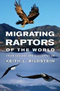 Migrating Raptors of the World