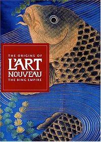 The Origins of L'art Nouveau
