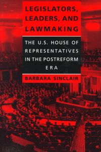 Legislators, Leaders, and Lawmaking