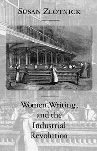 Women, Writing, and the Industrial Revolution