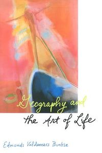 Geography and the Art of Life