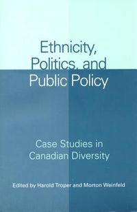 Ethnicity, Politics, And Public Policy