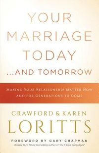 Your Marriage Today? and Tomorrow