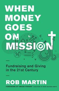 When Money Goes on Mission
