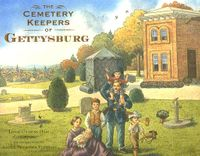 The Cemetery Keepers of Gettysburg
