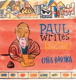 Paul Writes (a Letter)