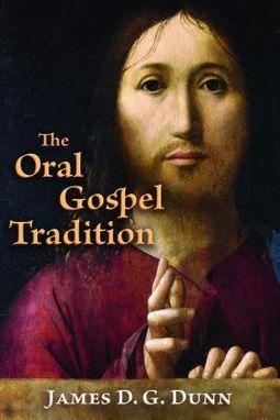The Oral Gospel Tradition