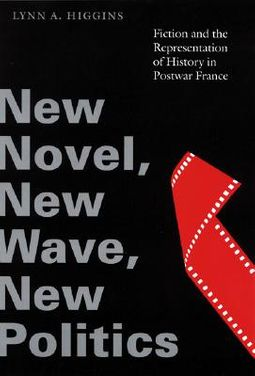 New Novel, New Wave, New Politics