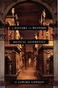 A History of Western Musical Aesthetics