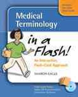 Medical Terminology in a Flash