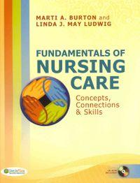 Fundamentals of Nursing Care + Study Guide for Fundamentals of Nursing Care + Davis's Drug Guide for Nurses + Taber's Cyclopedic Medical Dictionary