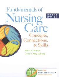 Fundamentals of Nursing Care + Davis's Nursing Skills Videos for LPN/LVN + Davis Edge LPN/LVN Fundamentals Access Card