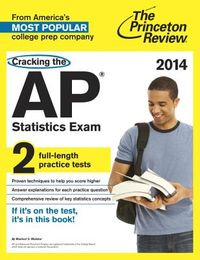 The Princeton Review Cracking the AP Statistics Exam 2014