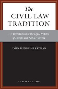 The Civil Law Tradition