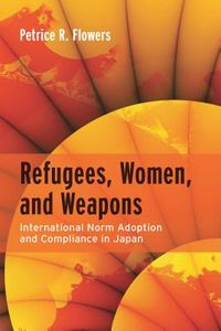 Refugees, Women and Weapons