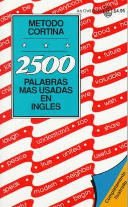 2500 Palabras Mas Usadas En Ingles/2500 Most Common English Words