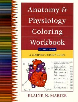 Anatomy and Physiology Coloring Workbook by Marieb, Elaine Nicpon