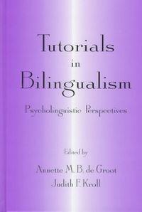 Tutorials in Bilingualism