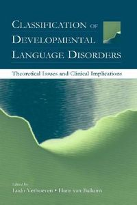 Classification of Developmental Language Disorders