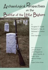 Archaeological Perspectives on the Battle of Little Bighorn