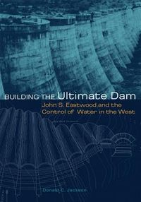 Building the Ultimate Dam