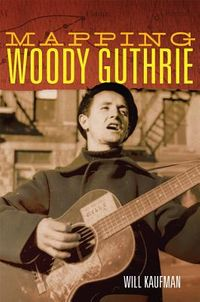 Mapping Woody Guthrie