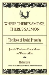 Where There's Smoke, There's Salmon