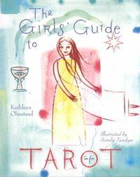 The Girls' Guide to Tarot