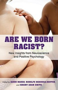 Are We Born Racist?