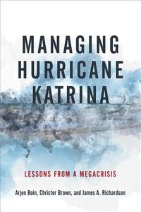 Managing Hurricane Katrina