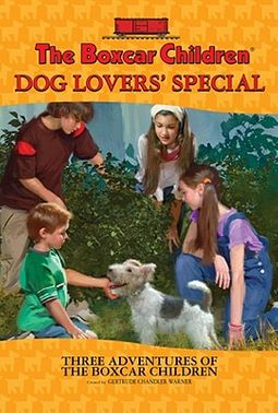 The Boxcar Children Dog Lovers' Special by Warner, Gertrude Chandler (CRT)
