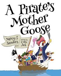 A Pirate's Mother Goose and Other Rhymes)