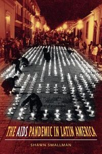 The AIDS Pandemic in Latin America