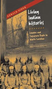 Living Indian Histories