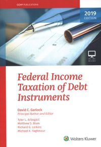 Federal Income Taxation of Debt Instruments 2019