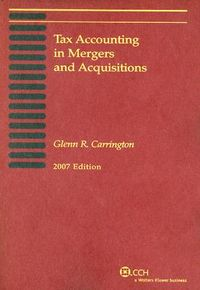 Tax Accounting in Mergers and Acquisitions, 2007
