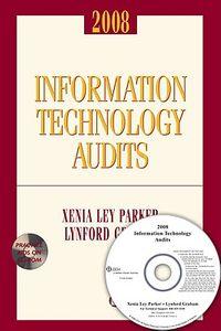 Information Technology Audits 2008