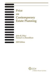 Price on Contemporary Estate Planning 2009