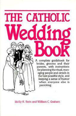 The Catholic Wedding Book